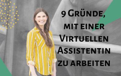 9 Gründe mit einer Virtuellen Assistentin zusammen zu arbeiten