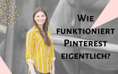 Wie funktioniert Pinterst eigentlich?