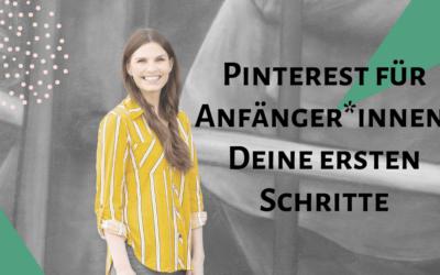 Pinterest für Anfänger*innen: Deine ersten Schritte
