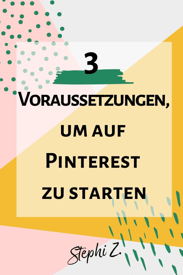 Vorraussetzungen für Pinterest