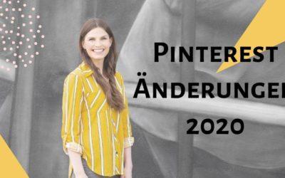 Pinterest Änderungen 2020 – die 5 größten Veränderungen, Neueinführungen und News