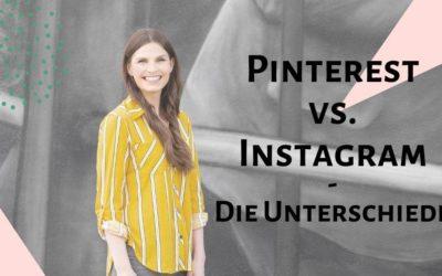 Pinterest vs. Instagram – Die Unterschiede zwischen beiden Plattformen