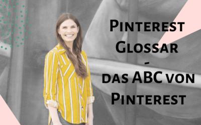 Pinterest Glossar – das ABC von Pinterest