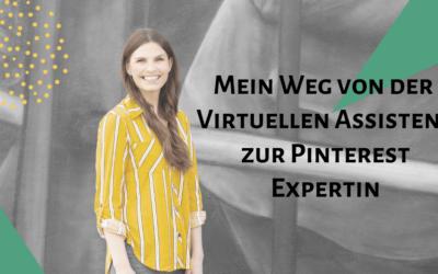 Mein Weg von der Virtuellen Assistenz zur Pinterest Expertin