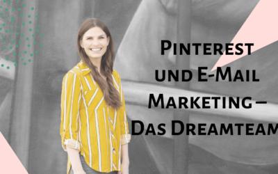 Pinterest und E-Mail Marketing – Das Dreamteam!
