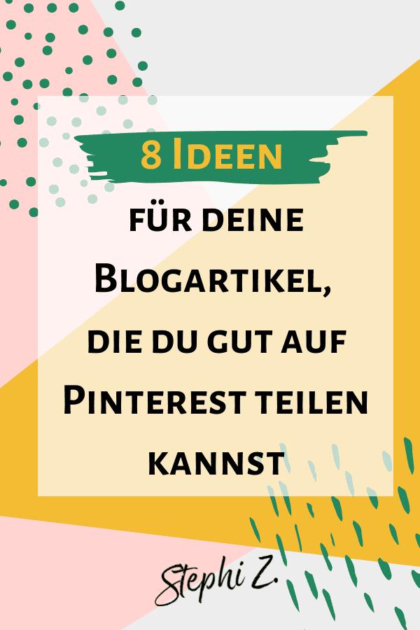 Pin So schreibst du Blogartikel, die aus Pinnern begeisterte Leser*innen machen